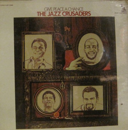 Jazz Crusaders - Give Peace a Chance