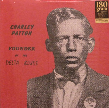 Charley Patton - Founder of the Delta Blues 2 LP set 180g