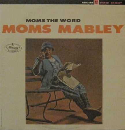 Moms Mabley - Moms the Word