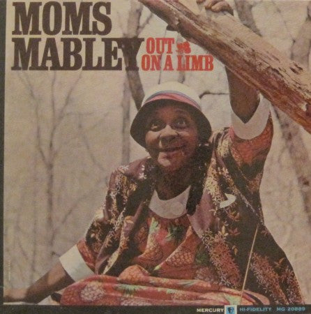 Moms Mabley - Out on a Limb