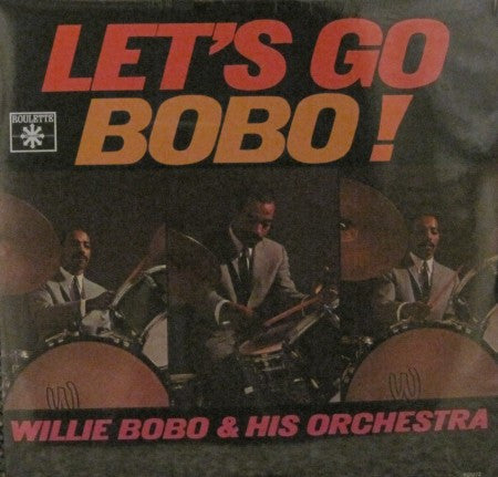 Willie Bobo - Let's Go Bobo!