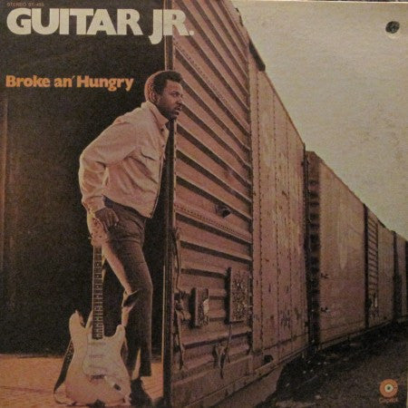 Guitar Jr. - Broke an Hungry