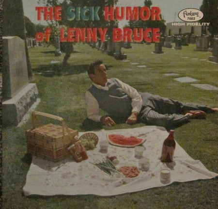Lenny Bruce - The Sick Humor of