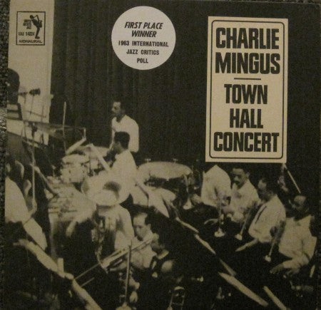 Charlie Mingus - Town Hall Concert