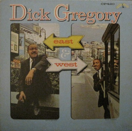 Dick Gregory - East & West