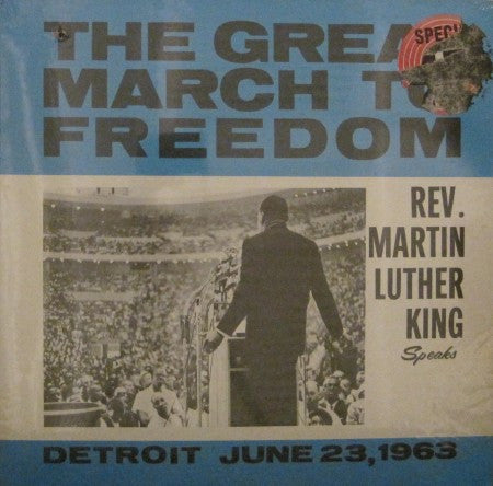 Reverend Martin Luther King - Great March to Freedom