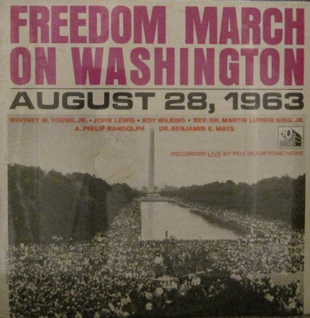Dr. Martin Luther King, Jr. - Freedom March on Washington