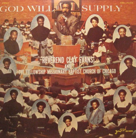 Reverend Clay Evans - God Will Supply