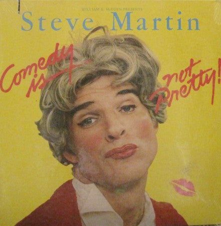 Steve Martin - Comedy is Not Pretty!