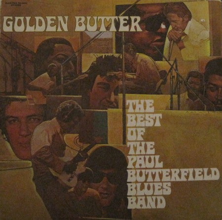 Butterfield Blues Band - Golden Butter