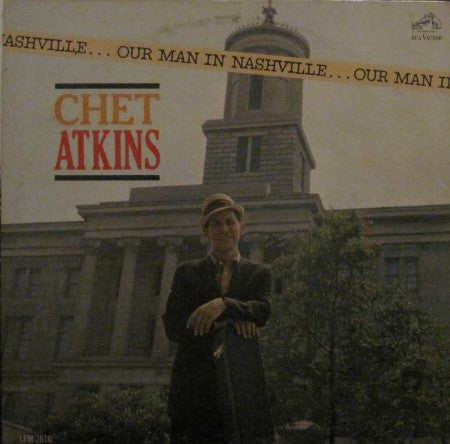 Chet Atkins - Our Man in Nashville