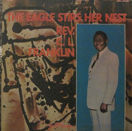 C. L. Franklin - The Eagle Stirs Her Nest