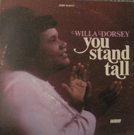 Willa Dorsey - You Stand Tall