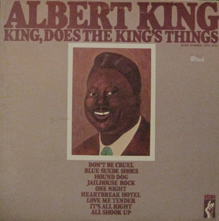 Albert King - King, Does the King's Thing