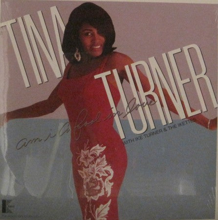 Ike & Tina Turner - Am I a Fool in Love