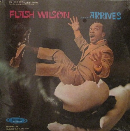 Flash Wilson - ...Arrives (Sealed)