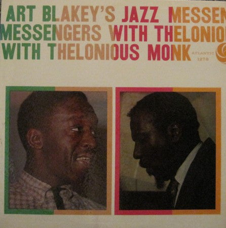 Art Blakey and the Jazz Messengers - with Thelonious Monk
