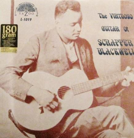 Scrapper Blackwell - The Virtuoso Guitar of Scrapper Blackwell 180g
