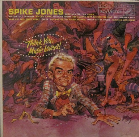 Spike Jones - Thank You, Music Lovers!