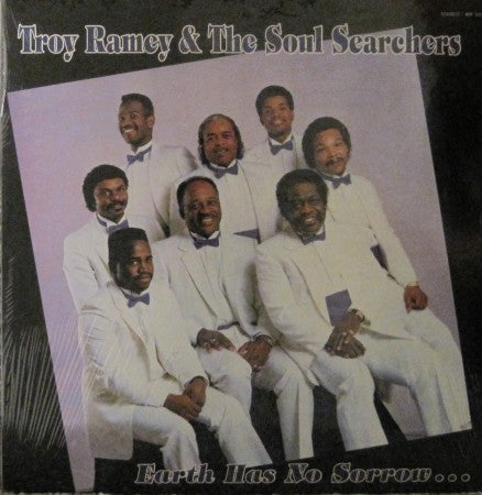 Troy Ramey & the Soul Searchers - Earth Has No Sorrow