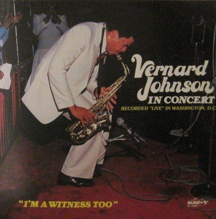 Vernard Johnson - I'm a Witness Too
