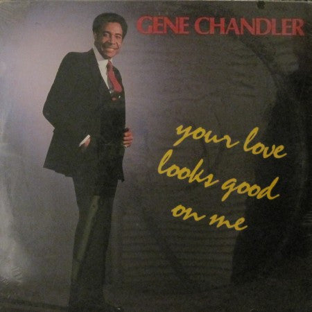 Gene Chandler - Your Love Looks Good on Me