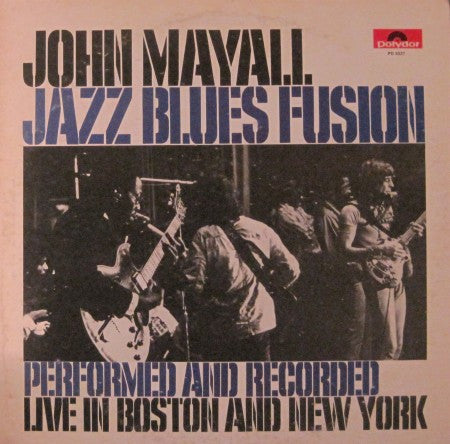 John Mayall - Jazz Blues Fusion