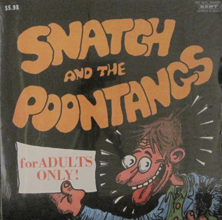 Snatch & the Poontangs - For Adults Only