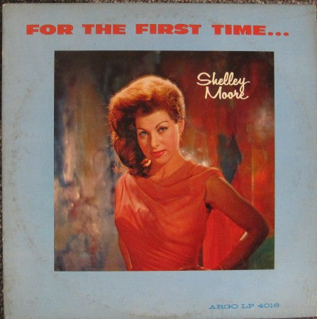 Shelly Moore - For the First Time