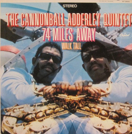 Cannonball Adderley Quintet - 74 Miles Away