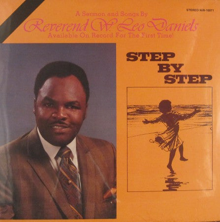 Reverend W. Leo Daniels - Step by Step