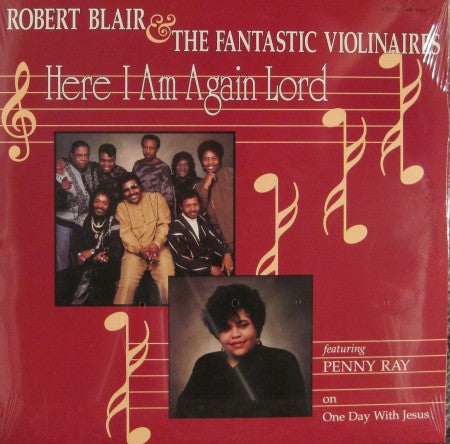 Robert Blair & the Fantastic Violinaires - Here I Am Again Lord