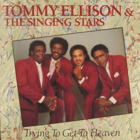 Tommy Ellison - Trying to Get to Heaven