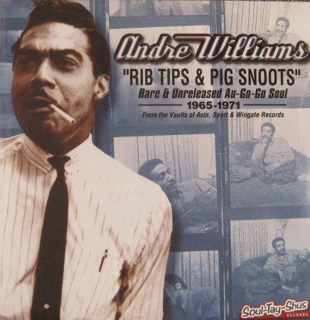 Andre Williams - Rib Tips & Pig Snoots