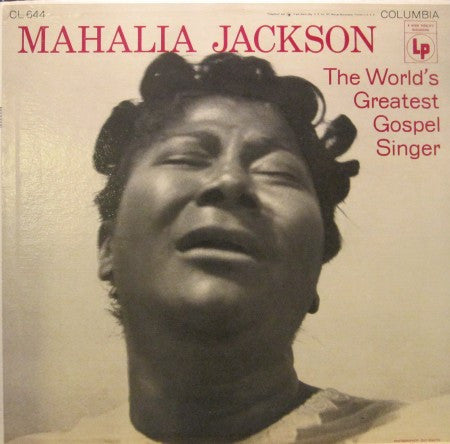 Mahalia Jackson - World's Greatest Gospel Singer