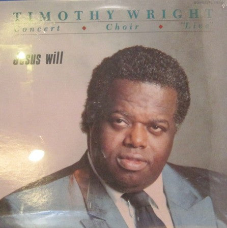 Timothy Wright - Jesus Will