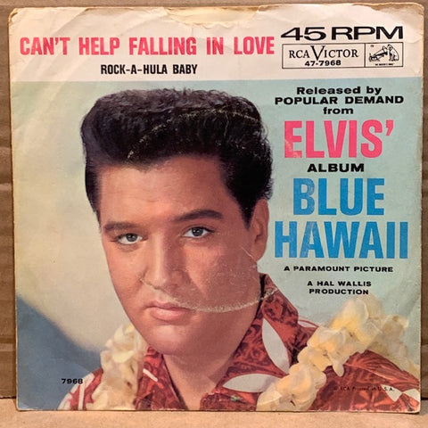 Elvis Presley - Can't Help Falling in Love / Rock-a-Hula Baby w/ PS