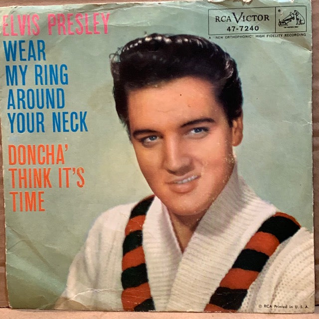 Elvis Presley - Wear My Ring Around Your Neck  w/ PS