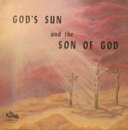 Reverend F.H. Dunn - God's Sun and the Son of God