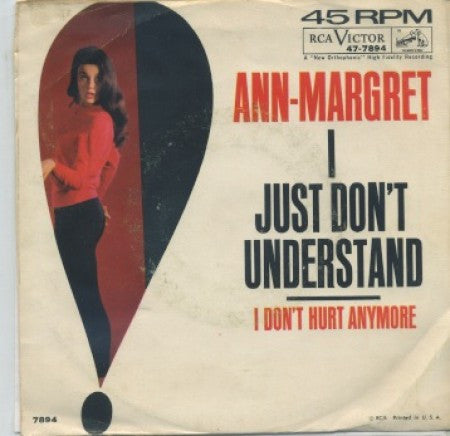 Ann-Margret - I Just Don't Understand / I Don't Hurt Anymore