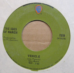 Ides of March - Vehicle b/w Lead Me Home, Gently