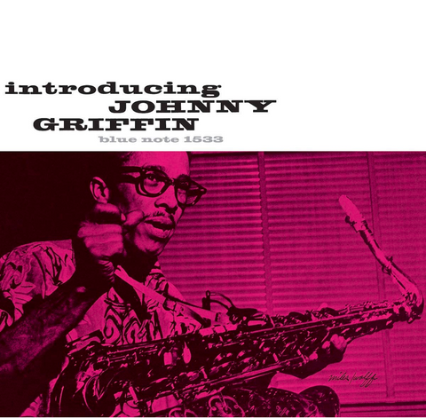 Johnny Griffin - Chicago Calling aka Introducing Johnny Griffin