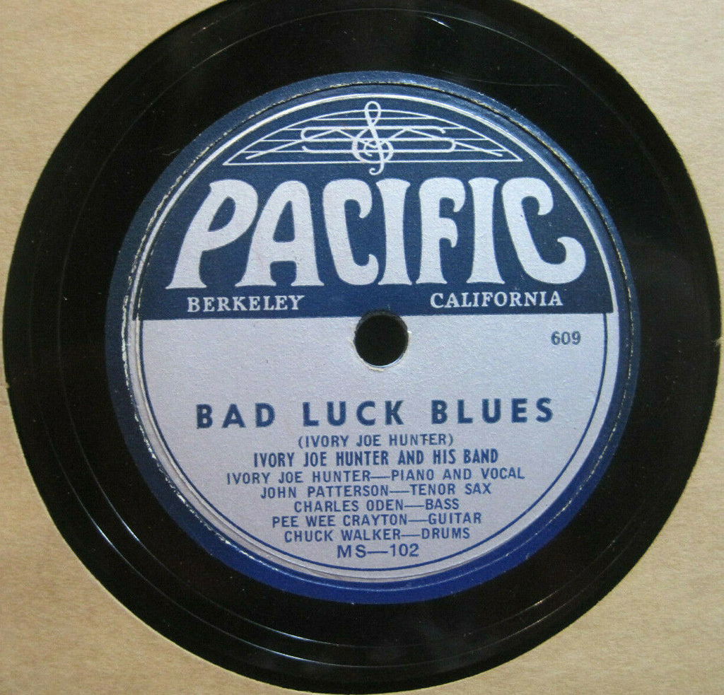 Ivory Joe Hunter - Bad Luck Blues b/w Tavern Swing