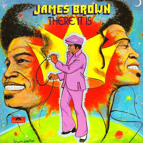 Jame Brown - There It Is