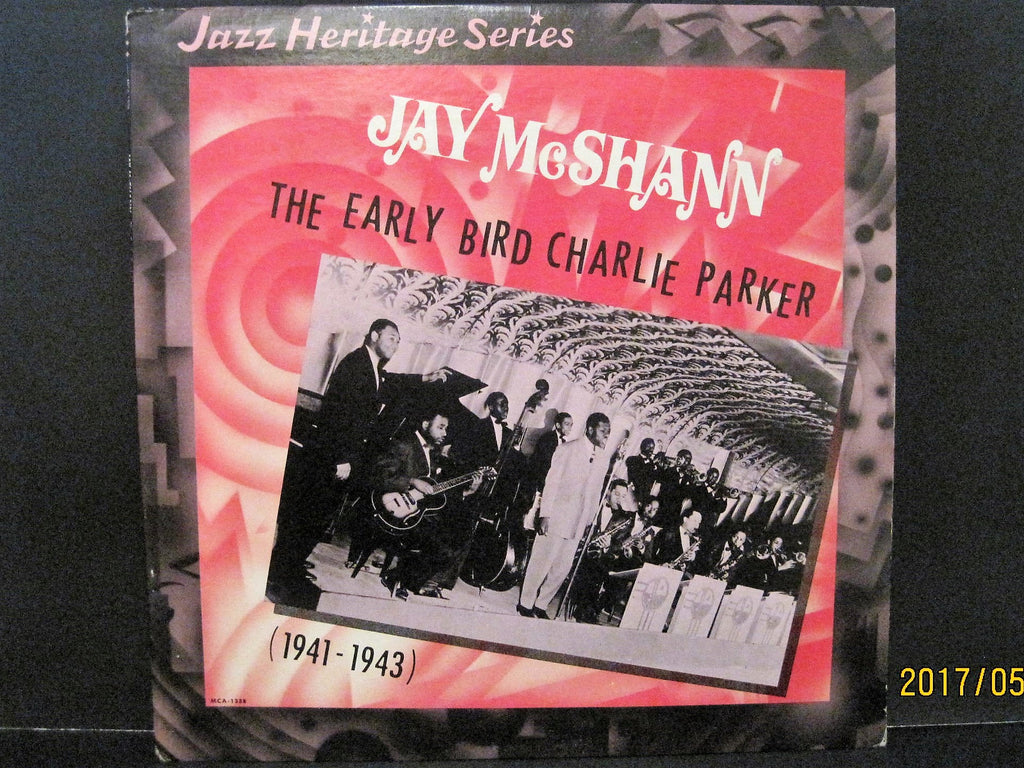 Jay McShann - The Early Bird Charlie Parker 1941 to 1943