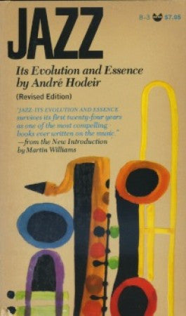 Jazz - Its Evolution and Essence