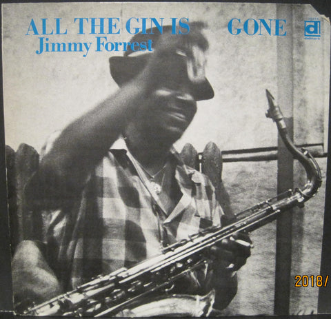 Jimmy Forrest - All The Gin Is Gone
