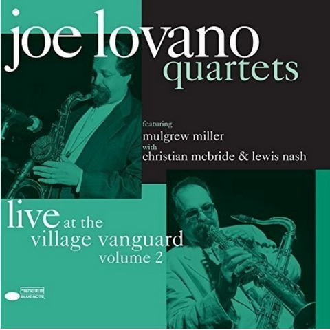 Joe Lovano - Quartets: Live at the Village Vanguard Volume 2 - 2 LP set