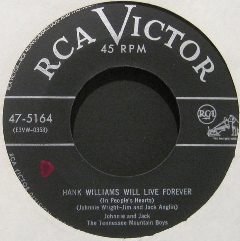 Johnnie and Jack - Hank Williams Will Live Forever b/w Just For Tonight