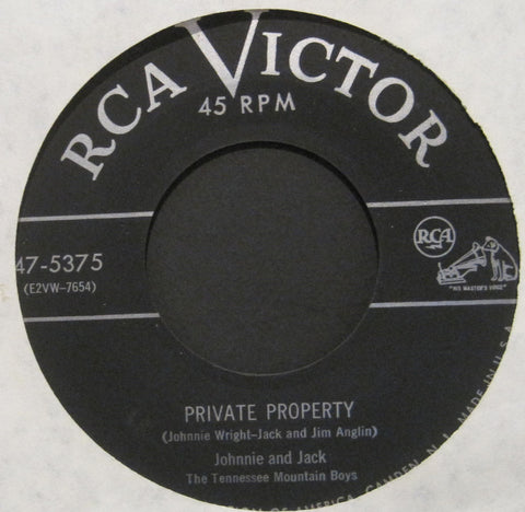 Johnnie and Jack - Private Property b/w Don't Say Goodbye If You Love Me